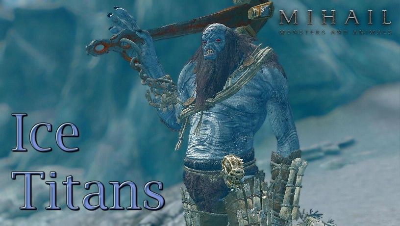 Ice Titans - Mihail Monsters and Animals | Ледяной великан из Ведьмак 3